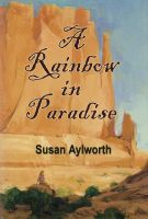 Cover for 'A Rainbow in Paradise'