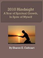 2010 Hindsight: A Year of Personal Growth, In Spite of Myself cover