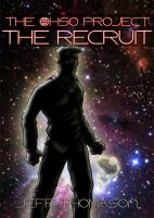 Cover for 'The Ohso Project: The Recruit'