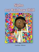 Cover for 'Sipho, Our Rainbow Child'