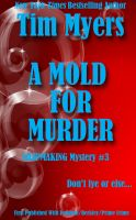 Cover for 'A Mold for Murder (Book 3 in the Soapmaking Mysteries)'
