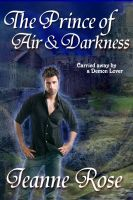 Cover for 'The Prince of Air & Darkness by Jeanne Rose'