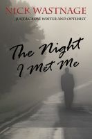Cover for 'The Night I Met Me'