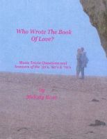 Cover for 'Who Wrote The Book Of Love - Music Trivia (Beatles, Elvis & More)'