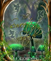 Cover for 'The Sweetest Stalk'
