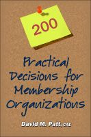 Cover for '200 Practical Decisions for Membership Organizations'