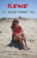 Cover for 'Remie - I'll Never Forget You: Book One of the 'Never' Series Trilogy'