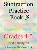 Cover for 'Subtraction Practice Book 3, Grades 4-5'