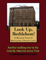 Cover for 'A Walking Tour of Bethlehem, Pennsylvania'
