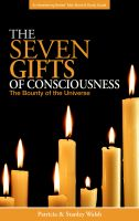 Cover for 'Seven Gifts of Consciousness: The Bounty of the Universe - With Study Guide'