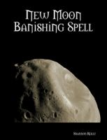 Cover for 'New Moon Banishing Spell'