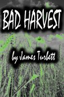 Cover for 'Bad Harvest'
