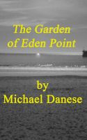 Cover for 'The Garden of Eden Point'