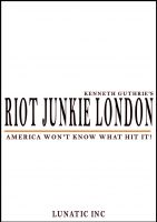 Cover for 'Riot Junkie LA'