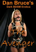 Cover for 'The Avenger (Dark BDSM Erotica)'