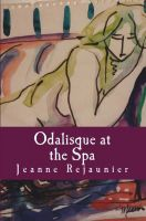 Cover for 'Odalisque at the Spa'