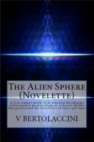 Cover for 'The Alien Sphere (Novelette)'