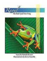 Cover for 'Raoul the Red Eyed Tree Frog'