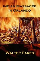 Cover for 'Indian Massacre in Orlando'