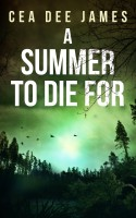 A SUMMER TO DIE FOR