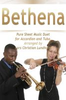 Cover for 'Bethena Pure Sheet Music Duet for Accordion and Tuba, Arranged by Lars Christian Lundholm'