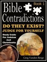 Cover for 'Bible Contradictions – Book 1'