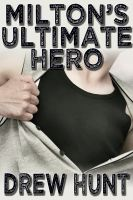 Cover for 'Milton's Ultimate Hero'