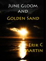 Cover for 'June Gloom and Golden Sand'
