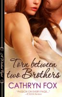 Cover for 'Torn Between Two Brothers'