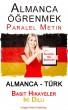 Almanca öğrenmek - Paralel Metin - Basit Hikayeler Iki Dilli (Almanca - Türk) by Polyglot Planet Publishing