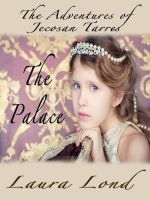 Cover for 'The Palace (The Adventures of Jecosan Tarres, #2)'