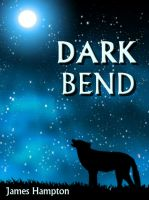 Cover for 'Dark Bend'
