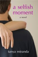 Cover for 'A Selfish Moment'