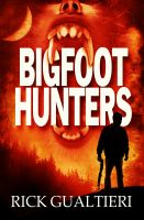 Cover for 'Bigfoot Hunters'