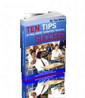 Cover for 'Ten Tips To Help ADHD Inattentive Students Succeed'