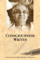 Cover for 'Consciousness Writes: Conversations Via Air Mail With Ramesh S. Balsekar'