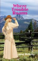 Cover for 'Where Trouble Roams'
