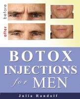 Cover for 'Botox Injections for Men Having Wrinkles'