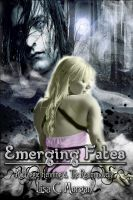 Cover for 'Emerging Fates (a Maggie Henning & The Realm novella)'