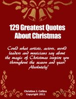 Cover for '129 Christmas Quotes: 129 Greatest Quotes about Christmas'