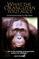Cover for 'What the Orangutan Told Alice'