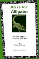 Cover for 'Aa is for Alligator: An Animal ABC book'