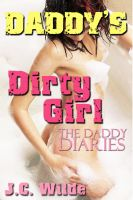 Cover for 'Daddy's Dirty Girl: Daddy Sex Story'