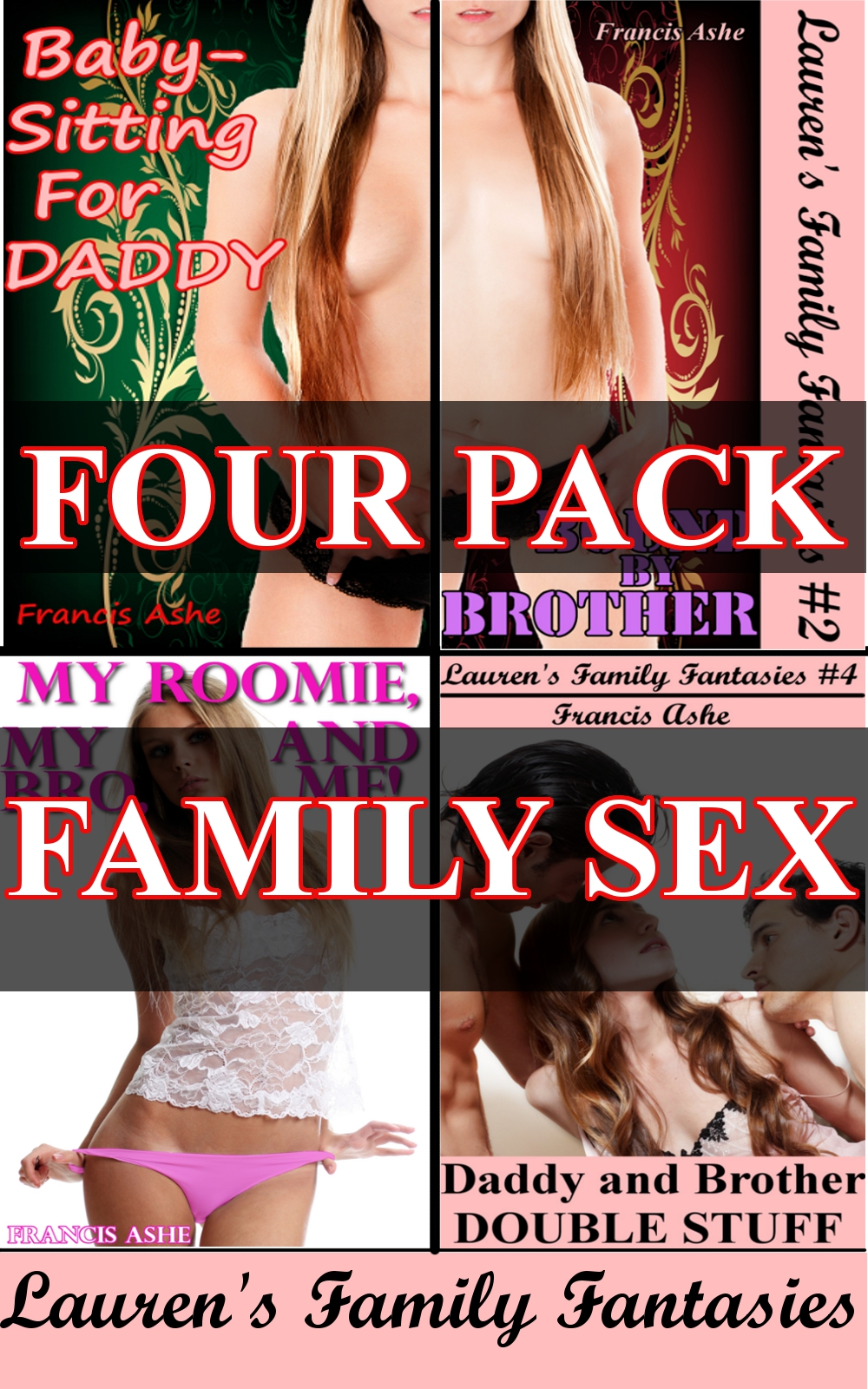 Francis Ashe - Lauren's Family Fantasies 4-Pack (Taboo Family Sex Bundle)