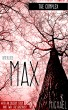 The Complex, Interlude One: Max by K. Michael