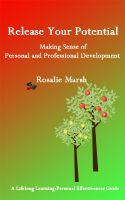 Cover for 'Release Your Potential: Making Sense of Personal and Professional Development'