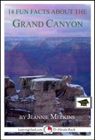 Cover for '14 Fun Facts About the Grand Canyon: Educational Version'
