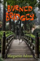 Cover for 'Burned Bridges (The Crossing Mystery Series)'