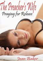 Jean Baker - Praying For Release (The Preacher's Wife)