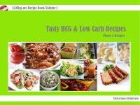 Cover for 'Tasty Hcg and Low Carb Recipes'